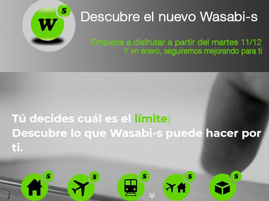 ¡Descubre el nuevo Wasabi-s!